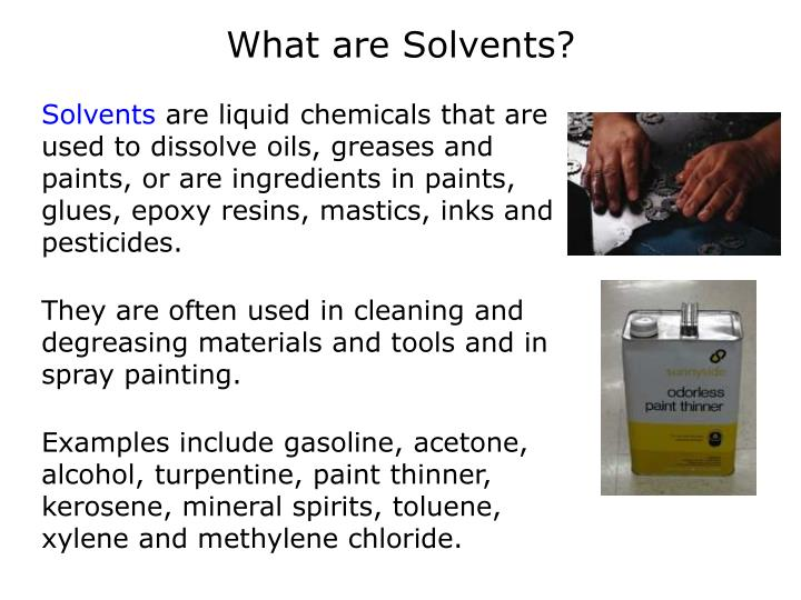 What are solvents