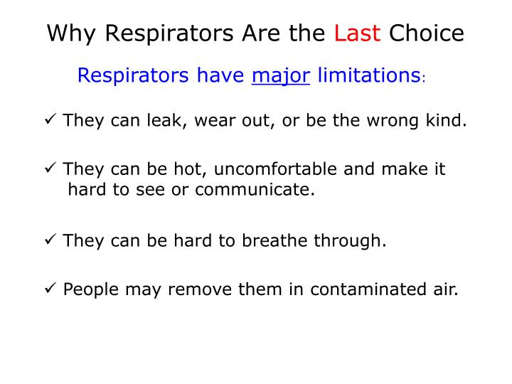 Why Respirators Are the