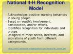 national 4 h recognition model
