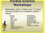 purdue science workshops