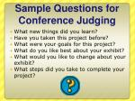 sample questions for conference judging