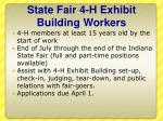 state fair 4 h exhibit building workers