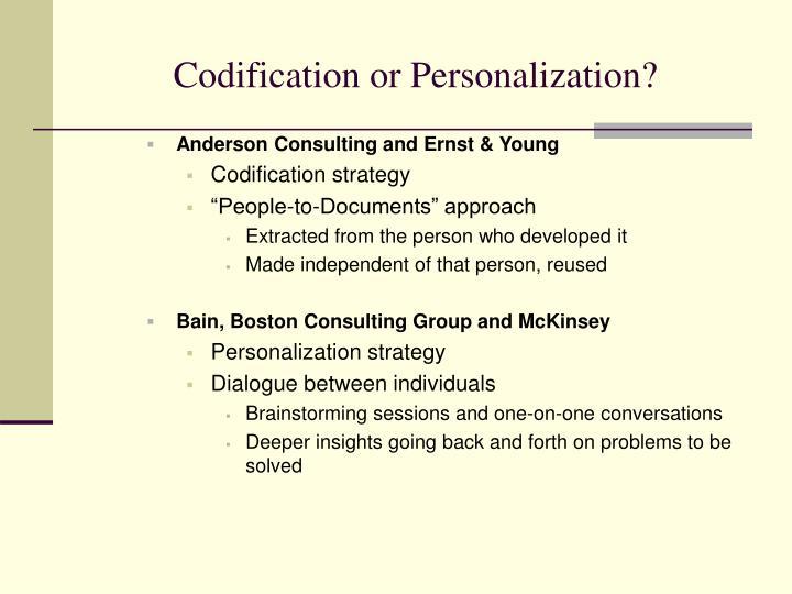 Codification or Personalization?