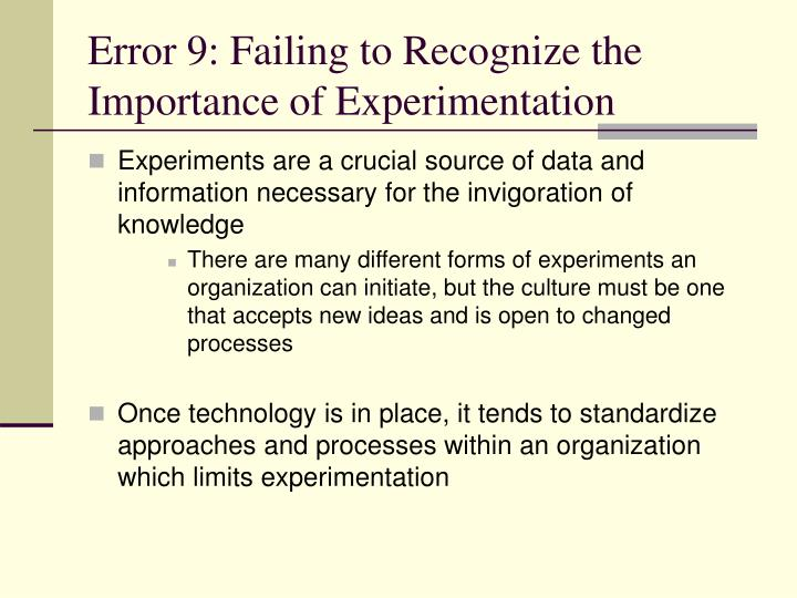 Error 9: Failing to Recognize the Importance of Experimentation