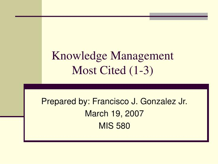 knowledge management most cited 1 3 n.