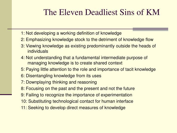 The Eleven Deadliest Sins of KM