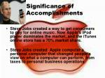 significance of accomplishments