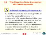 9 6 time class case study constructors with default arguments1