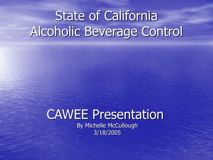 state of california alcoholic beverage control n.