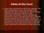 idols of the cave