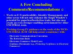 a few concluding comments recommendations 2