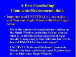a few concluding comments recommendations