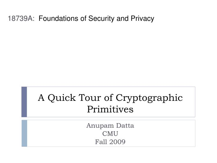 a quick tour of cryptographic primitives n.