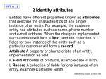 2 identify attributes