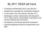 by 2011 sssa will have