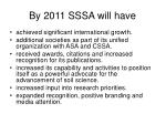 by 2011 sssa will have1