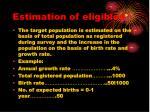 estimation of eligibles