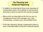 tax planning and financial reporting