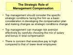 the strategic role of management compensation