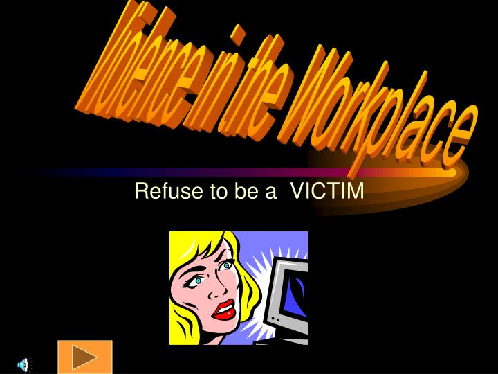 refuse to be a victim n.