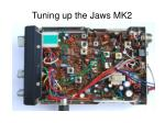 tuning up the jaws mk2