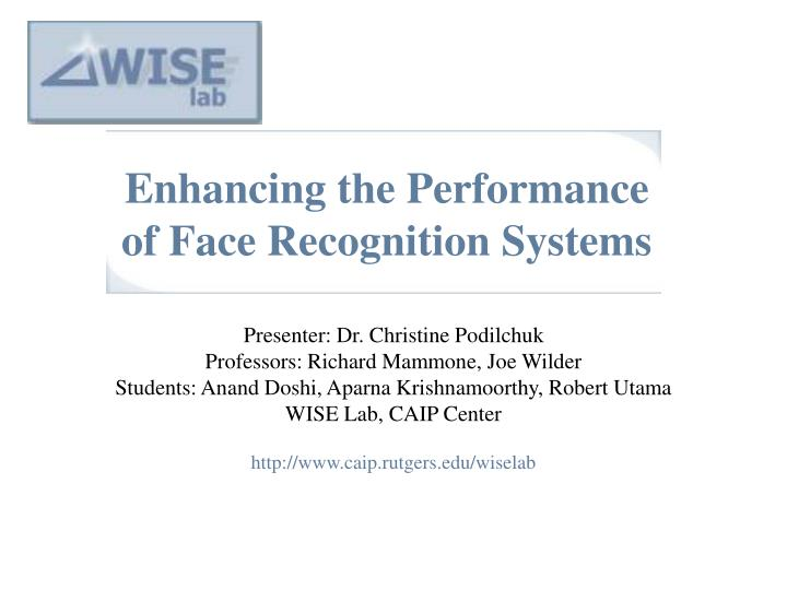 enhancing the performance of face recognition systems n.