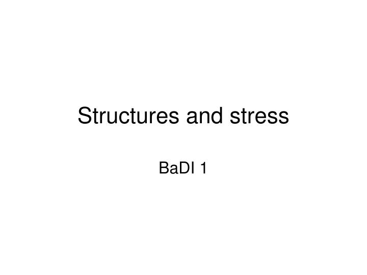 structures and stress n.