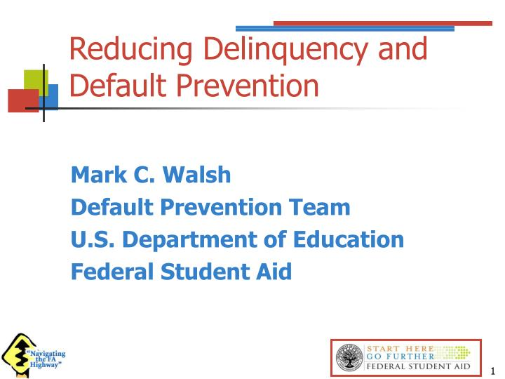 reducing delinquency and default prevention n.