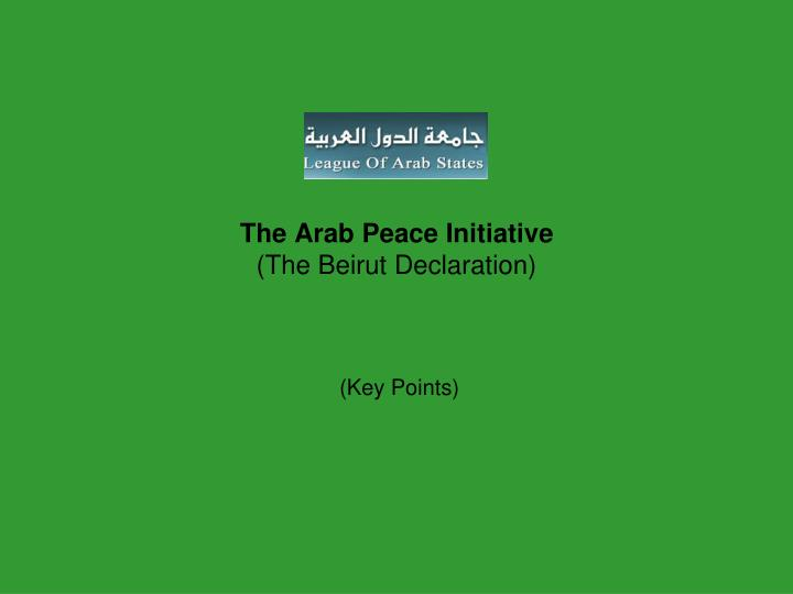 the arab peace initiative the beirut declaration n.