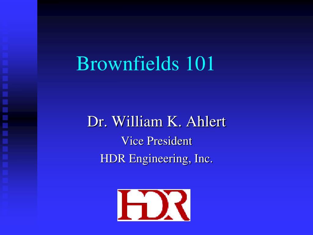 brownfields 101 l.