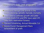 uses of cfi data and programs
