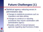 future challenges 1