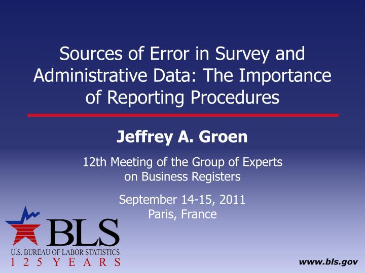 sources of error in survey and administrative data the importance of reporting procedures n.