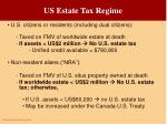 us estate tax regime