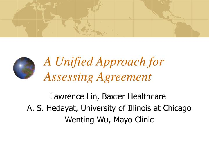 a unified approach for assessing agreement n.