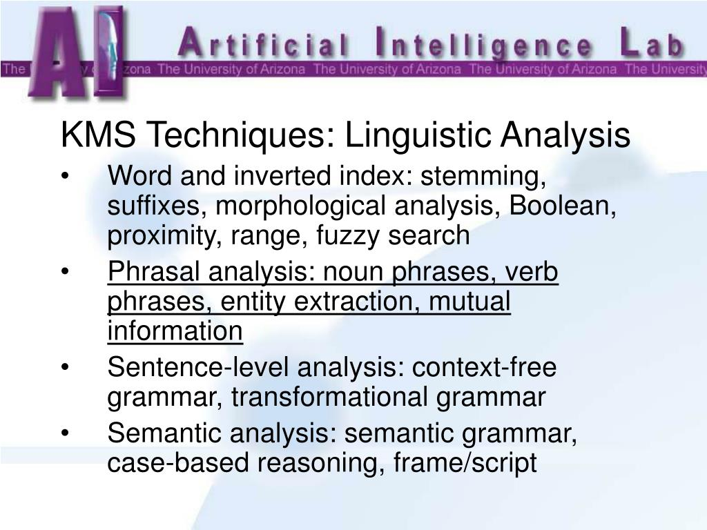 KMS Techniques: Linguistic Analysis
