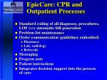epiccare cpr and outpatient processes