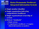 kaiser permanente northwest integrated information systems