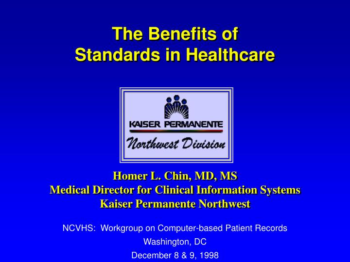 the benefits of standards in healthcare n.