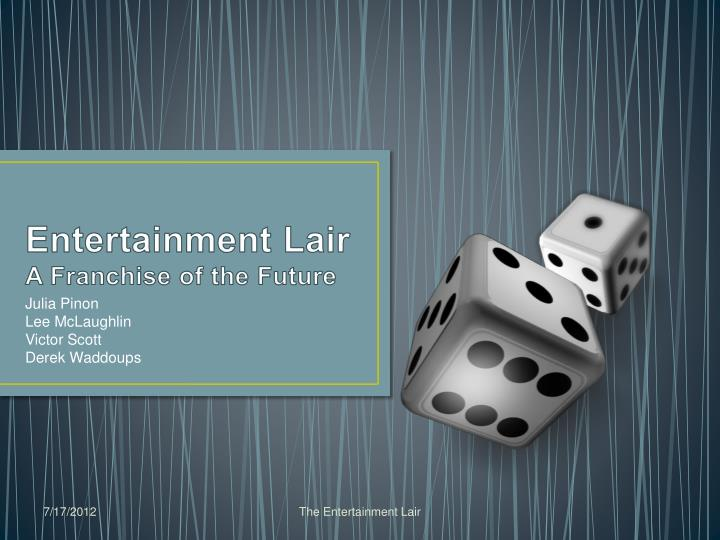 entertainment lair a franchise of t he future n.