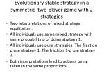 evolutionary stable strategy in a symmetric two player game with 2 strategies