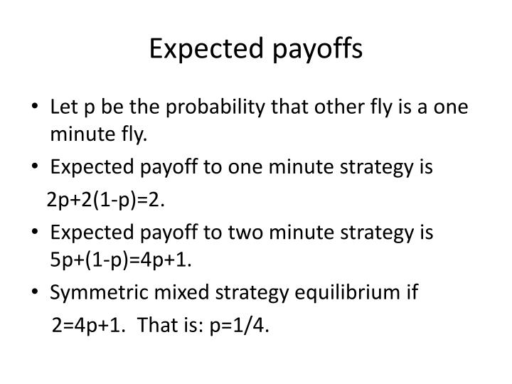 Expected payoffs