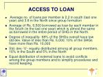 access to loan