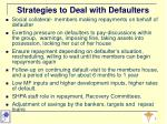 strategies to deal with defaulters