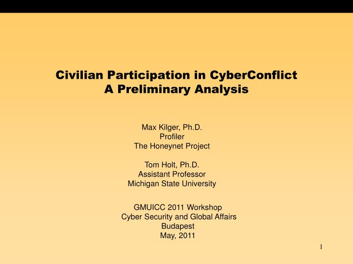 civilian participation in cyberconflict a preliminary analysis n.