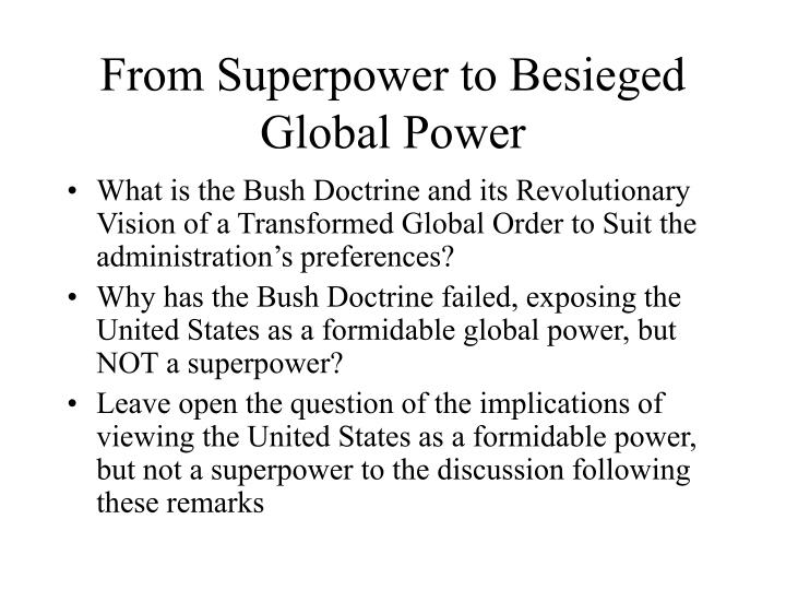 from superpower to besieged global power n.