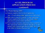 accel program application process continued