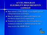 accel program eligibility requirements continued2