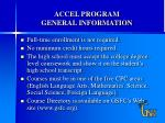 accel program general information