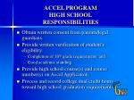 accel program high school responsibilities